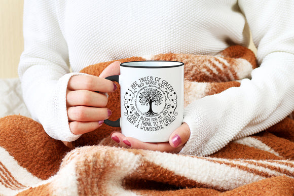What a Wonderful World I See Trees of Green Coffee Mug