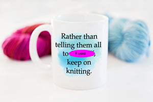 Adult Snarky Knitting Coffee Mug Gift