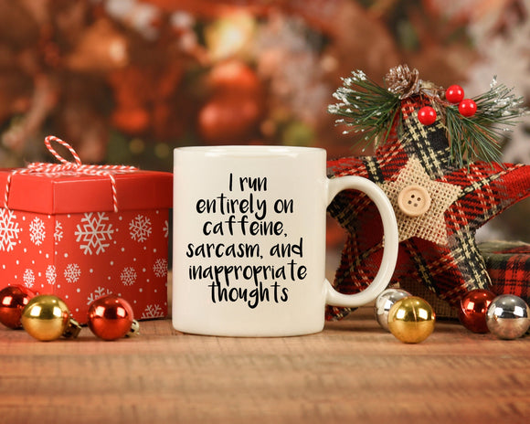 Sassy Sarcasm Coffee and Inappropriate Thoughts Coffee Mug
