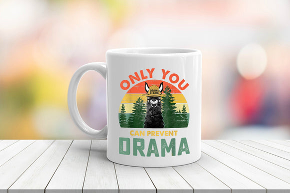Only You Can Prevent Llama Drama Coffee Mug