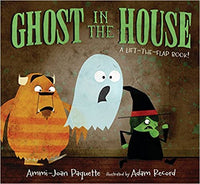 Ghost in the House: A Lift-the-Flap Book