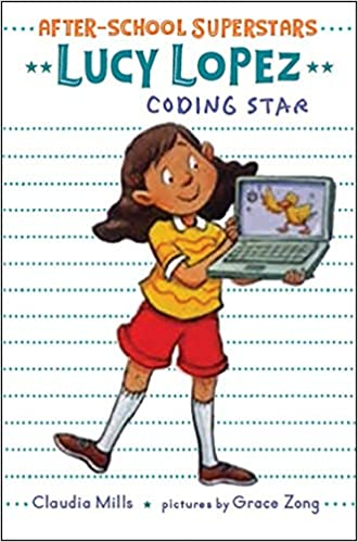 After-School Superstars #3 Lucy Lopez: Coding Star