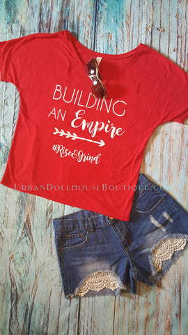 Building An Empire -  Dolman/Off Shoulder Tee - Red