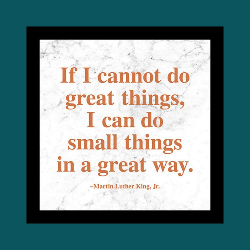 "MLK ""Great Things"" Quote Plaque"