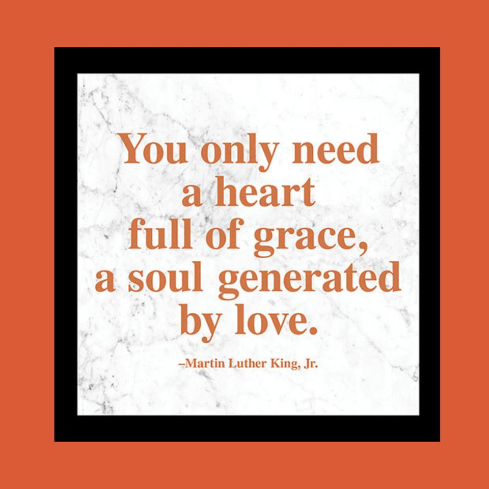 "MLK ""Heart Full of Grace"" Quote Plaque"