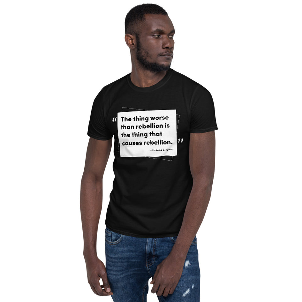 "Frederick Douglass ""Rebellion"" Quote T-Shirt"