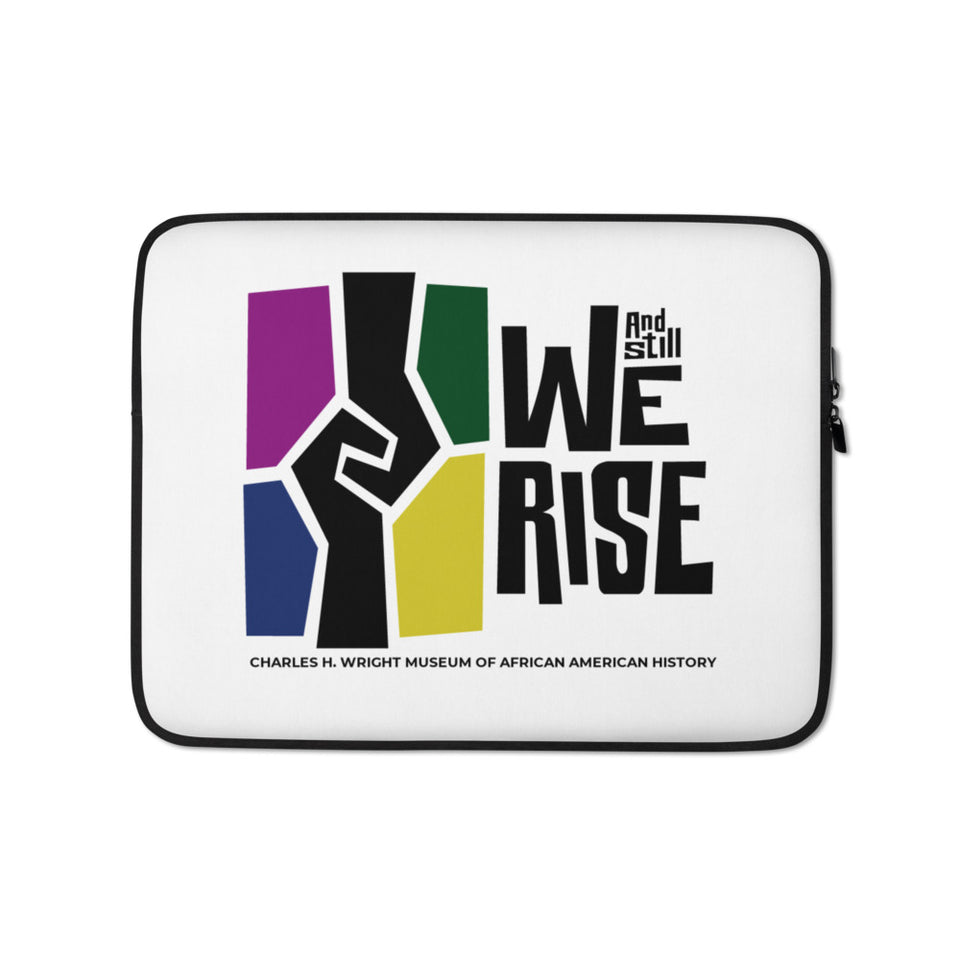 And Still We Rise Laptop Sleeve
