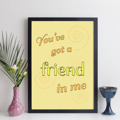 you've got a friend in me song print