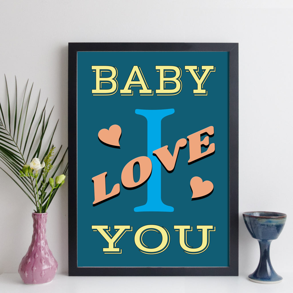 Baby I Love You personalised wall art by elevencorners