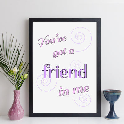You've Got A Friend In Me Personalised Song Print