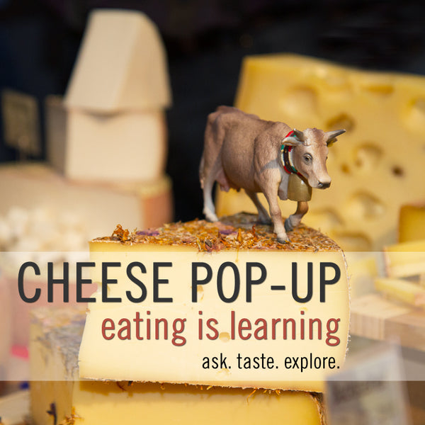 The Cheese School Pop-up at Neighbor's Corner