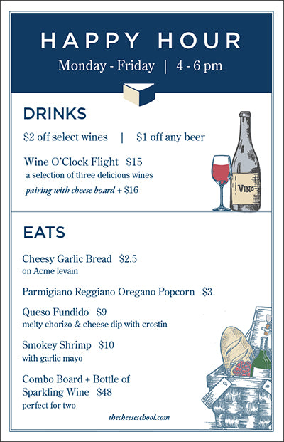 The Cheese School Happy Hour cafe menu