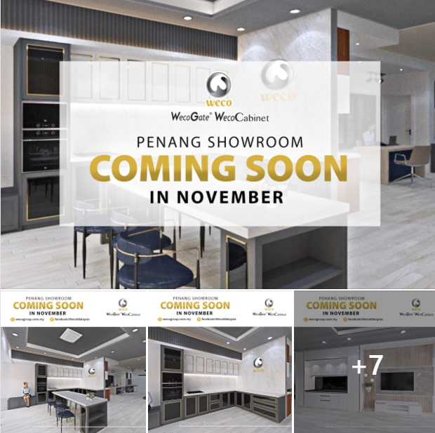 📢 GOOD NEWS Penangites!!! Weco Showroom in Penang is coming soon on November to serve you! 🥰