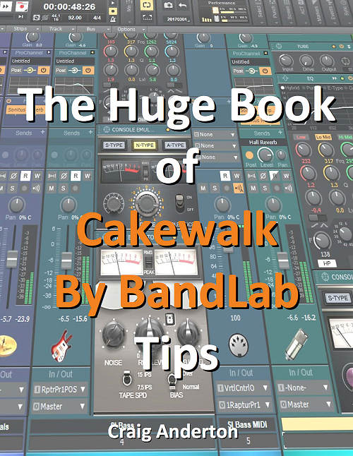 The Huge Book of Cakewalk by BandLab Tips
