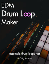 Load image into Gallery viewer, EDM Drum Loop Maker