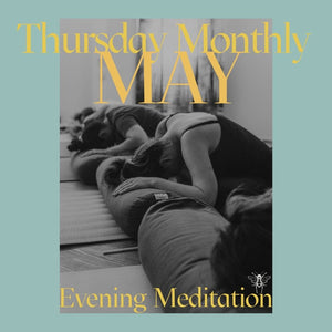 MAY | Monthly Thursday Meditation Evening | Woody Point Memorial Hall