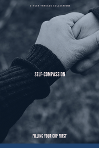 How Much Compassion Do You Give Yourself?