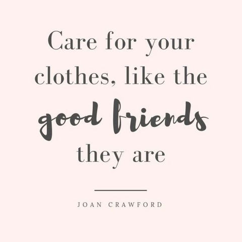 Care for your clothes like the good friends they are - Ginger Threads Collecitons
