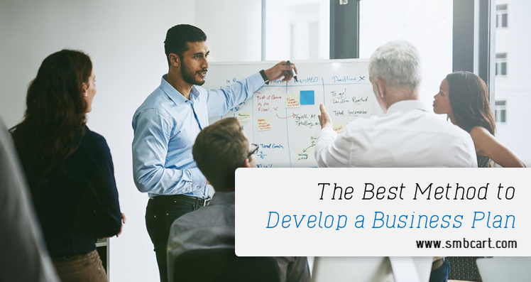 The Best Method to Develop a Business Plan