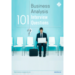 101 Business Analysis Interview Questions