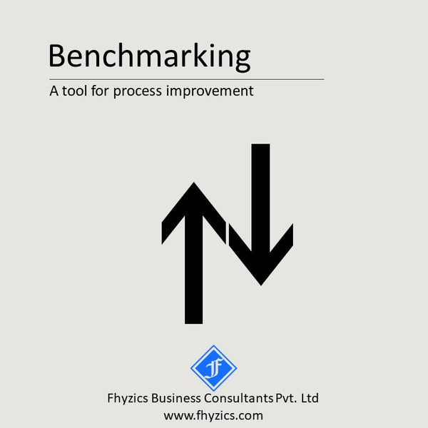 Benchmarking – A Tool for Process Improvement