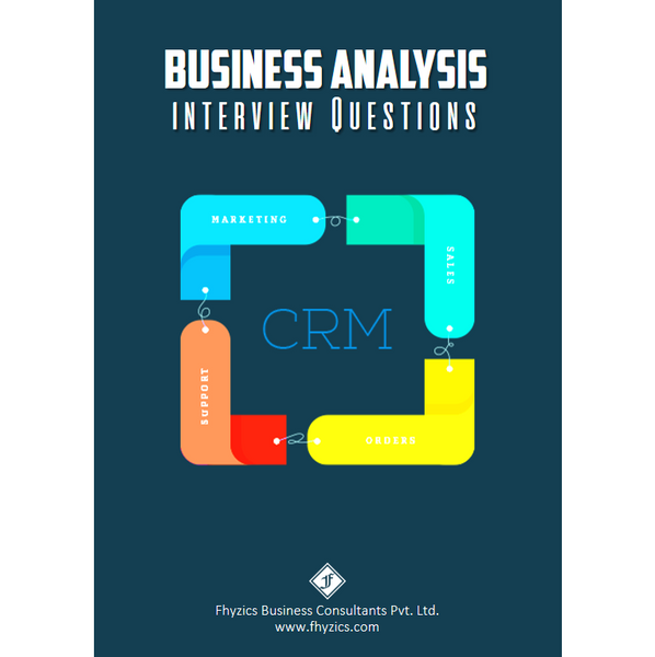 Business Analysis Interview Questions [CRM]