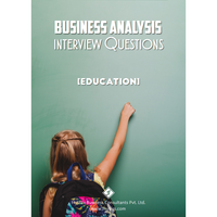Business Analysis Interview Questions [Education]