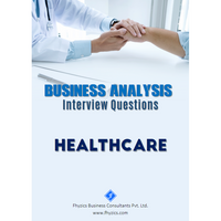 Business Analysis Interview Questions [Healthcare]
