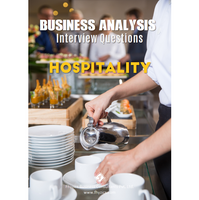 Business Analysis Interview Questions [Hospitality]