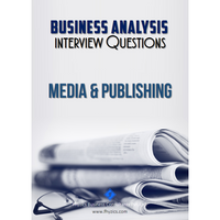 Business Analysis Interview Questions [Media & Publishing]
