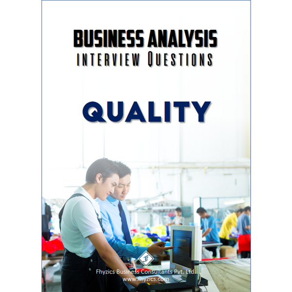 Business Analysis Interview Questions [Quality]