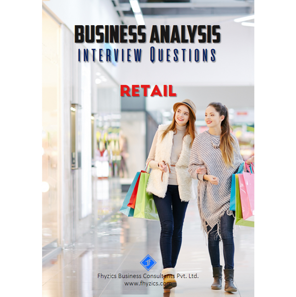 Business Analysis Interview Questions [Retail]