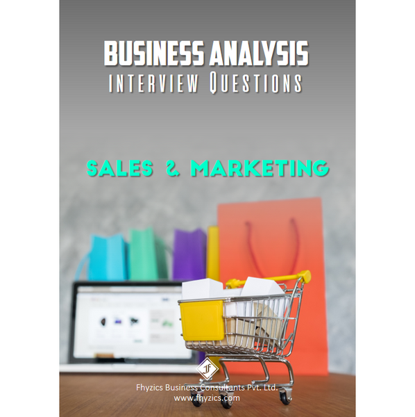 Business Analysis Interview Questions [Sales & Marketing]