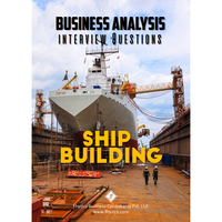 Business Analysis Interview Questions [Ship Building]