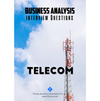 Business Analysis Interview Questions [Telecom]
