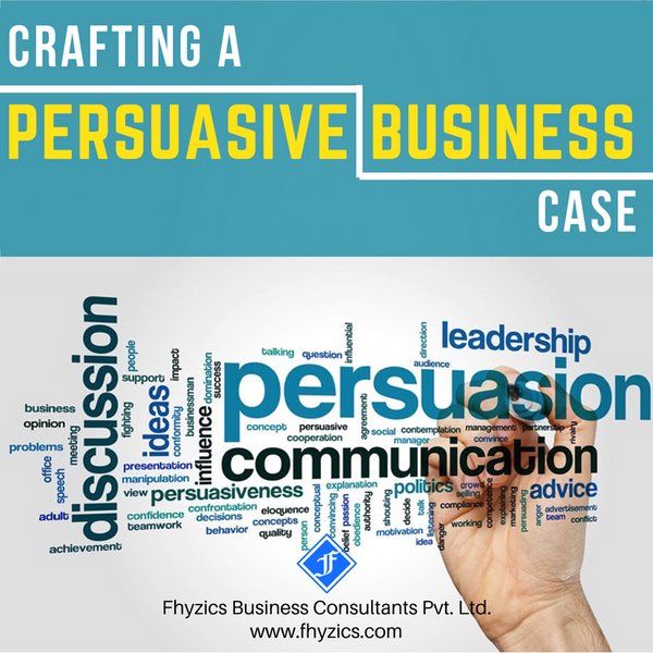 Crafting a Persuasive Business Case