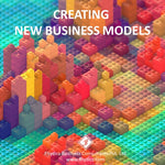 Creating New Business Models