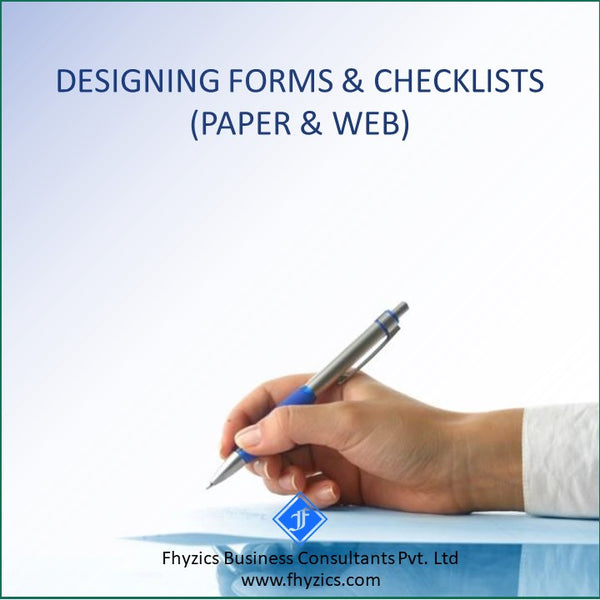 Designing Forms & Checklists (Paper & Web)