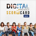 Digital Presence Scorecard [Basic]