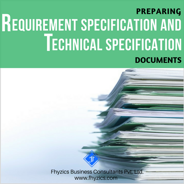 Preparing Requirements Specification and Technical Specification Documents