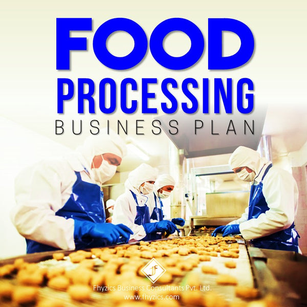 Food-Processing-Business-Plan