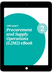 L2M2 Procurement and Supply Operations (CORE) - eBook