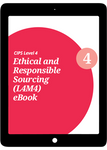 L4M4 Ethical and Responsible Sourcing (CORE) Study Guide - eBook
