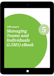 L5M1 Managing Teams and Individuals (CORE) - eBook