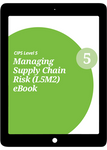 L5M2 Managing Supply Chain Risk (CORE) Study Guide - eBook