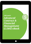 L5M4 Advanced Contract and Financial Management (CORE) - eBook