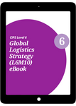 L6M10 Global Logistics Strategy (ELECTIVE) - eBook