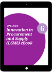 L6M8 Innovation in Procurement and Supply (ELECTIVE) - eBook
