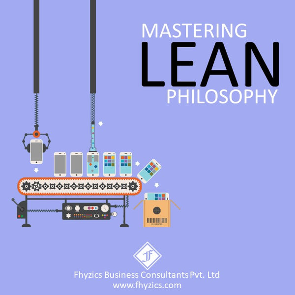 Mastering Lean Philosophy