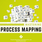 Mastering Process Mapping
